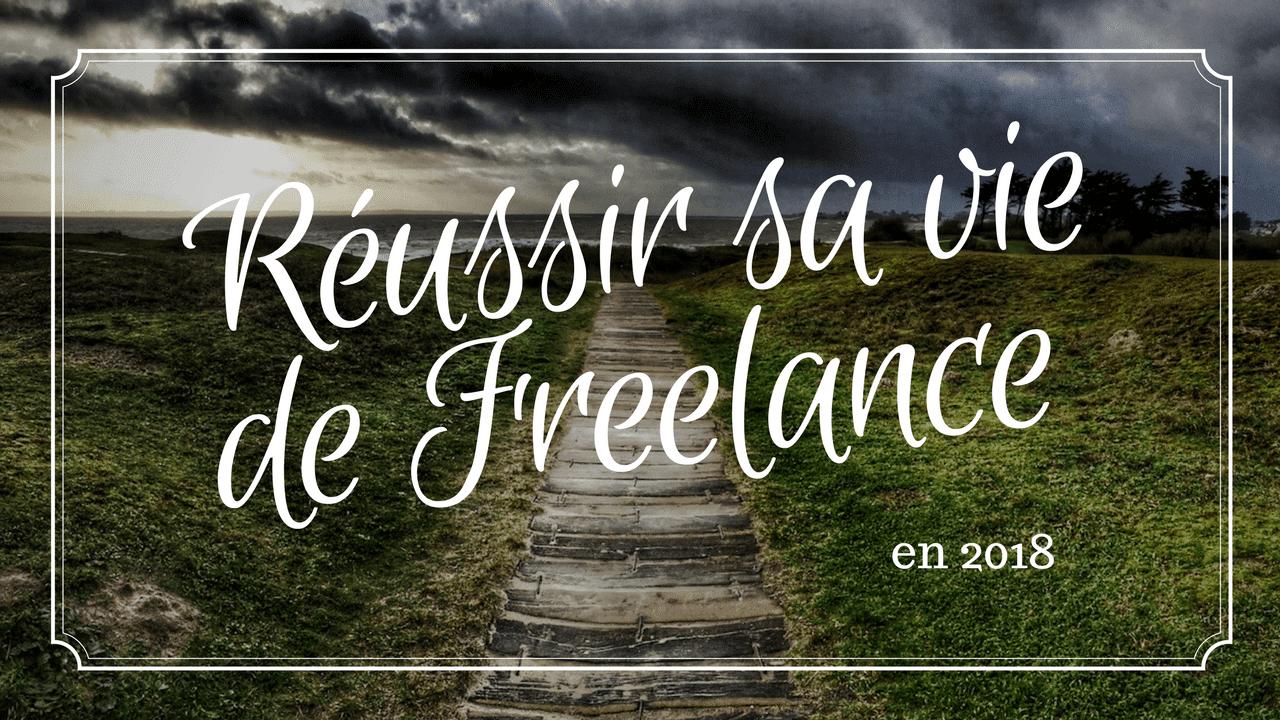 Reussir sa vie de Freelance